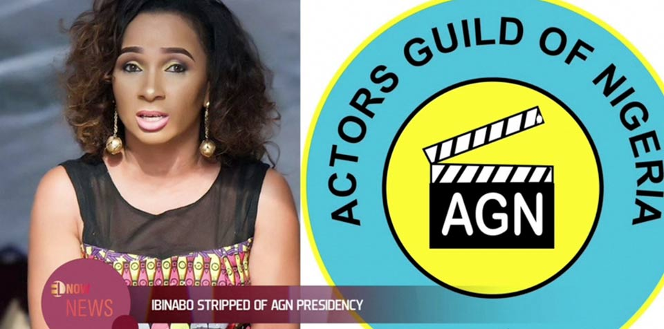 Nollywood actress Ibinabo Fiberesima has been stripped of her position as President of Actors Guild of Nigeria