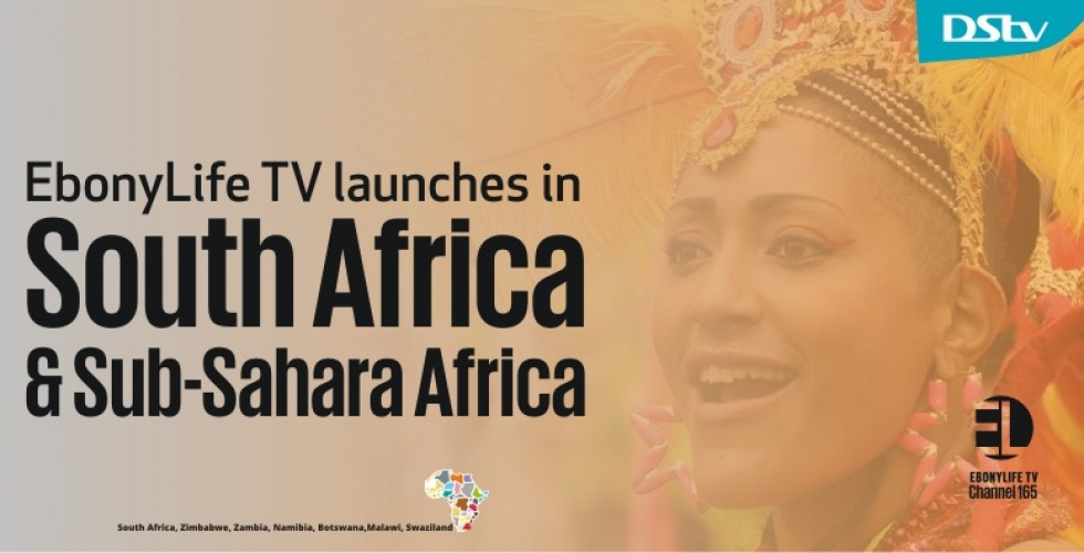 EbonyLife TV to launch on DStv in South and Southern Africa