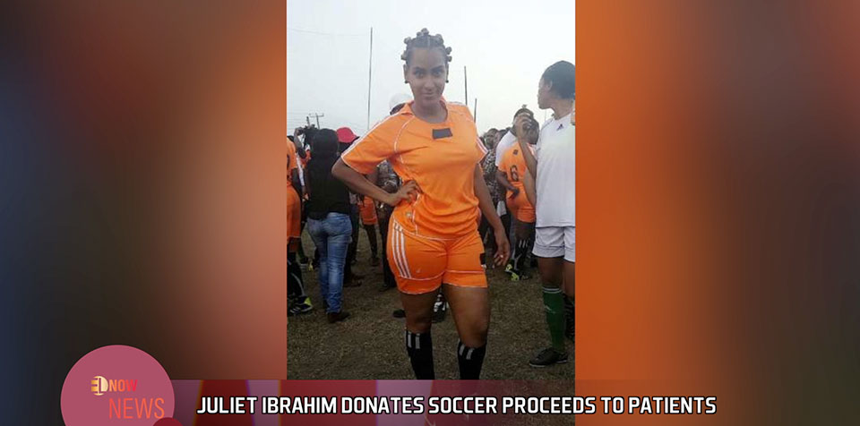 Juliet Ibrahim donates soccer proceeds to patients